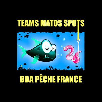 BBA PÊCHE FRANCE MATOS TEAM SPOTS